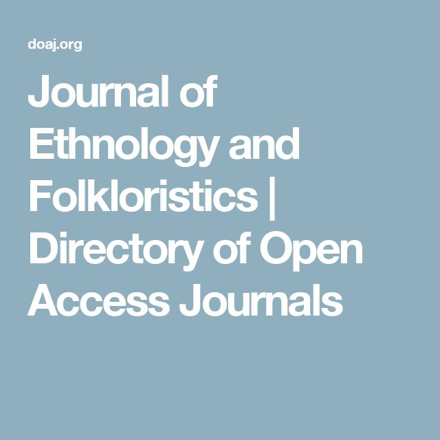 Journal of Ethnology and Folkloristics | Directory of Open Access Journals