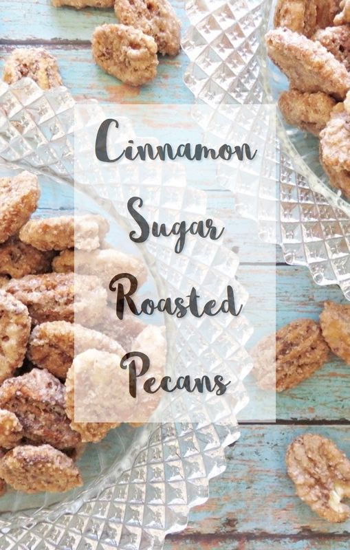 Cinnamon Sugar Roasted Pecans. These are so delicious and make great gifts for the holidays.