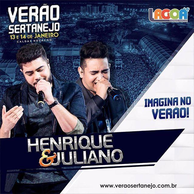 De 13 a 14 de Janeiro, você tem parada certa no Verão Sertanejo, em Caldas Novas.  Henrique e Juliano é atração confirmada nesse verão!  #vemverao #sertanejo #caldasnovas #veraosertanejo #noagito