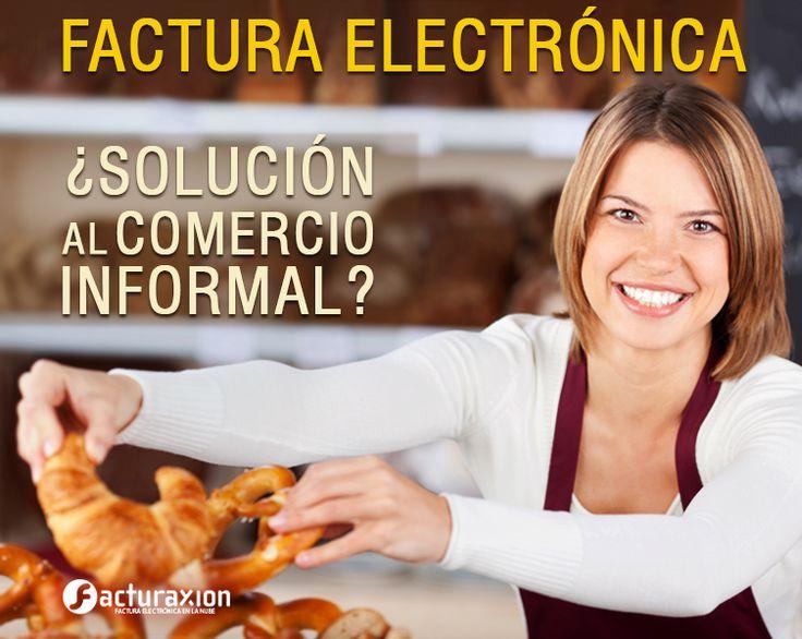 Factura electrónica ¿solución al comercio informal?