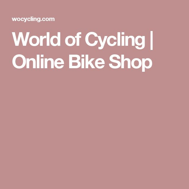 World of Cycling | Online Bike Shop