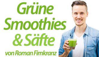 Grüne Smoothies & Säfte