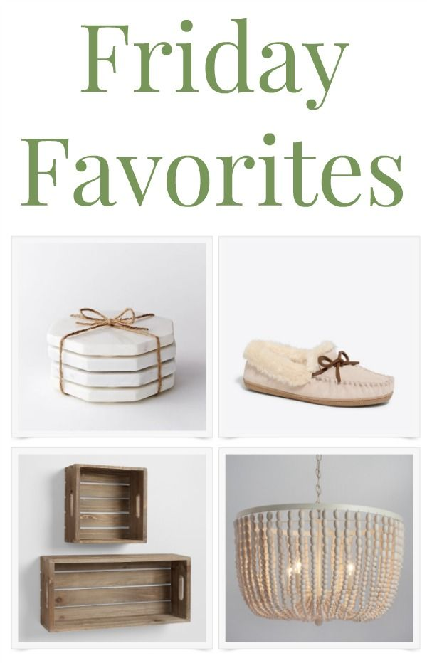 Friday Favorites includes affordable cute coasters, cozy slippers, wood crates to use as wall shelves, a pretty beachy white chandelier and a good book