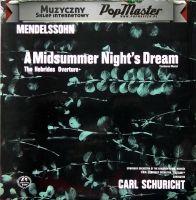 Mendelssohn A Midsummer Night's Dream The Herbies Overture Carl Schuricht Symphony Orchestra Of The Bavarian Radio Munich SMS 2214