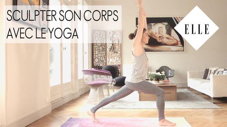 Sculpter son corps avec le yoga ┃ELLE Yoga - YouTube