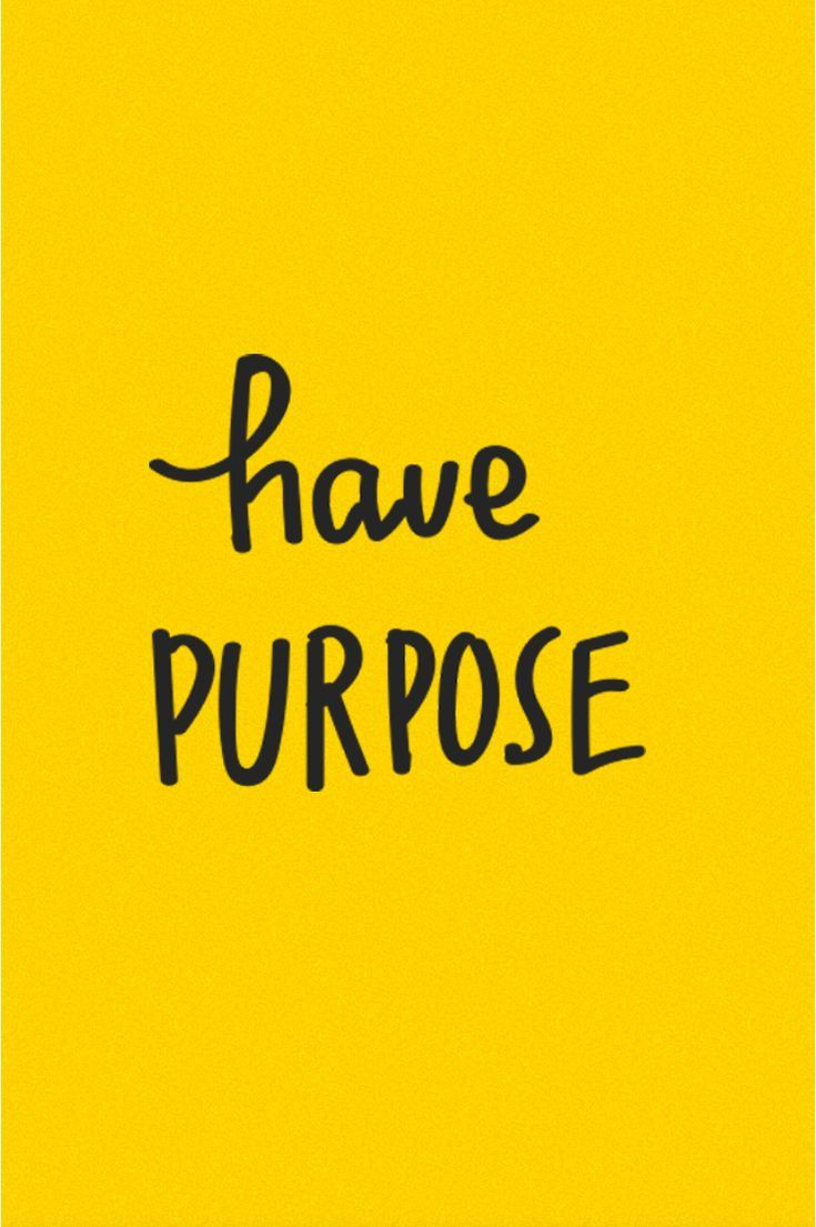 Yellow Quotes Have Purpose! ✌  ✌   #yellow #yellowaesthetic #quotes | Words  Yellow Quotes