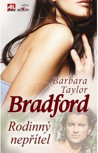 Rodinný nepřítel - Barbara Taylor Bradford #alpress #barbarataylorbradford #bestseller #román #knihy