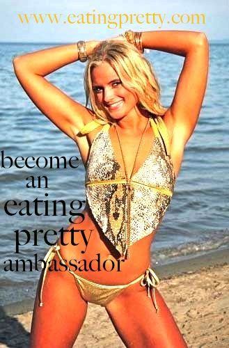 Become an eating pretty ambassador in your home or College town! Get fit, Hot Pics and Inspire Health!