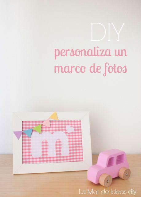 La mar de ideas DIY: TUTORIAL - IDEA DE REGALO DIY, PERSONALIZA UN MARCO DE FOTOS CON TELAS