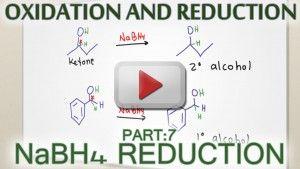 Sodium Borohydride NaBH4 Carbonyl Reduction video