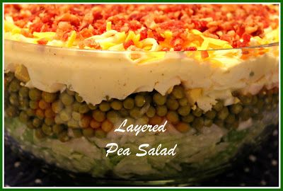 Sweet Tea and Cornbread: Layered Pea Salad...a Southern Favorite!