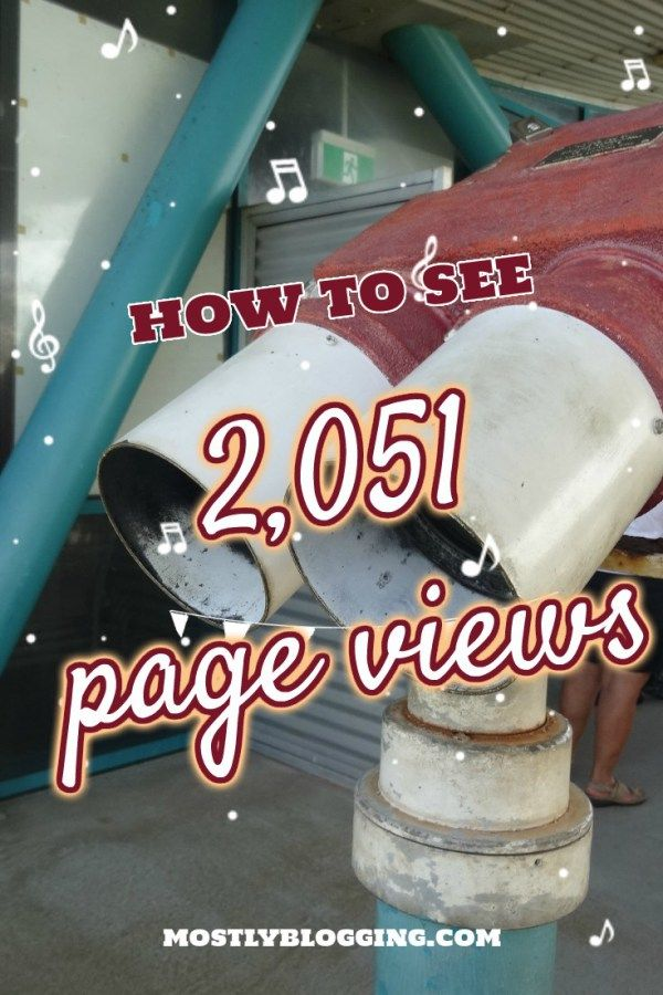 Blogging Tips That Will Make You See What I Saw-2,051 Page Views of a Blog Posty by MostlyBlogging.com| Featured on #TrafficJamWeekend