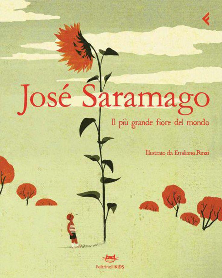Il più grande fiore del mondo Josè Saramago Illustrato da Emiliano Ponzi Edizioni Feltrinelli kids #stampaitalia #illustrazione #libro #saramago