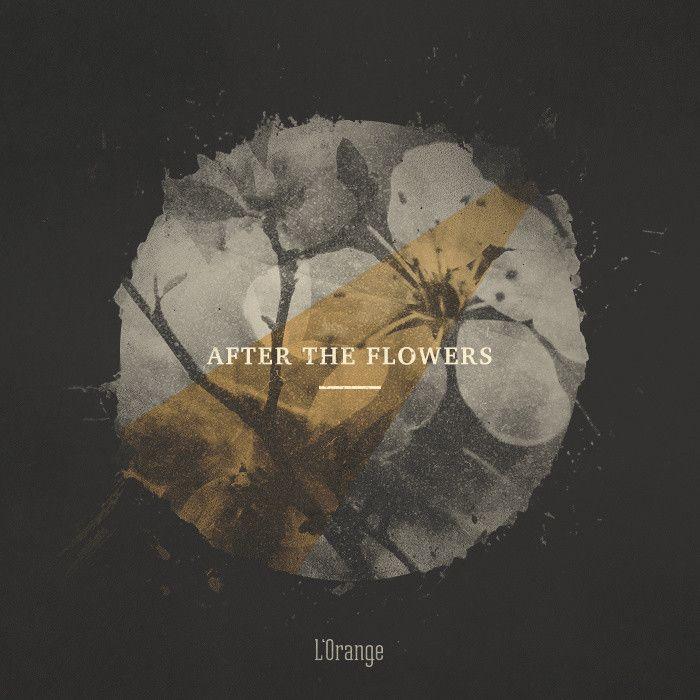 L'Orange - After The Flowers EP (LTD Orange Vinyl) designed by Sarah Dalton