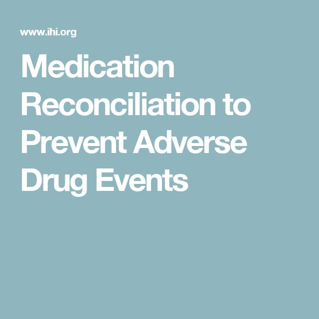 Medication Reconciliation to Prevent Adverse Drug Events