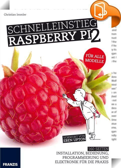 Schnelleinstieg Raspberry Pi 2    ::  Hat Sie auch schon die Raspberry-Pi-Neugier gepackt? Der Minicomputer für weniger als 40 € erobert die Welt und bietet sich für alle möglichen Projekte an: Druckserver, Mediencenter,  Garagentoröffner und vieles mehr - auch als PC-Ersatz. Wussten Sie, dass es ein komplettes Office-Paket für den Raspberry Pi gibt? Raspbian bringt  alles mit, um als  Arbeitstier auf dem Desktop zu agieren. Es muss nicht immer Text sein: Grafische  Programmierung ist ...