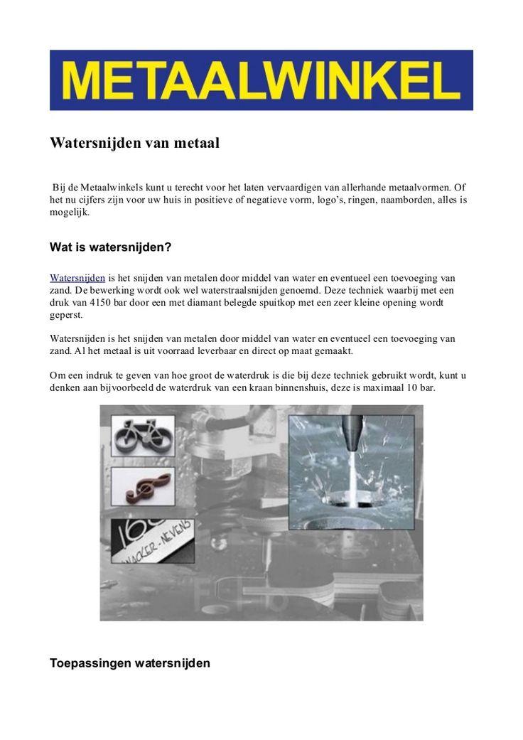 Watersnijden van metaal. Meer informatie: http://www.bewerking4metaal.nl/watersnijden.kw
