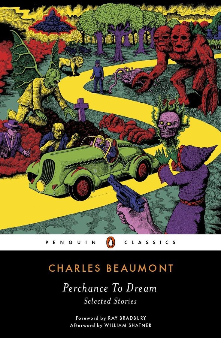 Perchance To Dream: Selected Stories (2015) Charles Beaumont