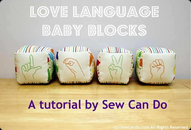 Sew Can Do: Love Language Soft Baby Blocks Tutorial: Love Languages, Babies, American Sign Language, Language Soft, Soft Baby, Baby Blocks, Diy Baby, Blocks Tutorial, Baby Shower