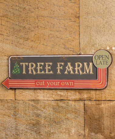 Look what I found on #zulily! Tree Farm Metal Sign #zulilyfinds