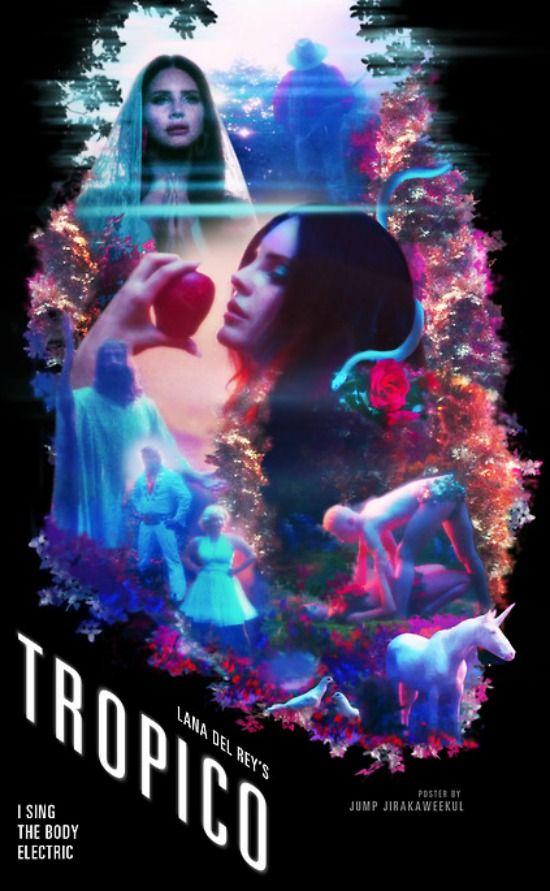 Lana Del Rey #LDR #Tropico #Body_Electric