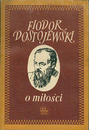 O miłości, Fiodor Dostojewski, KAW, 1988, http://www.antykwariat.nepo.pl/o-milosci-fiodor-dostojewski-p-14432.html