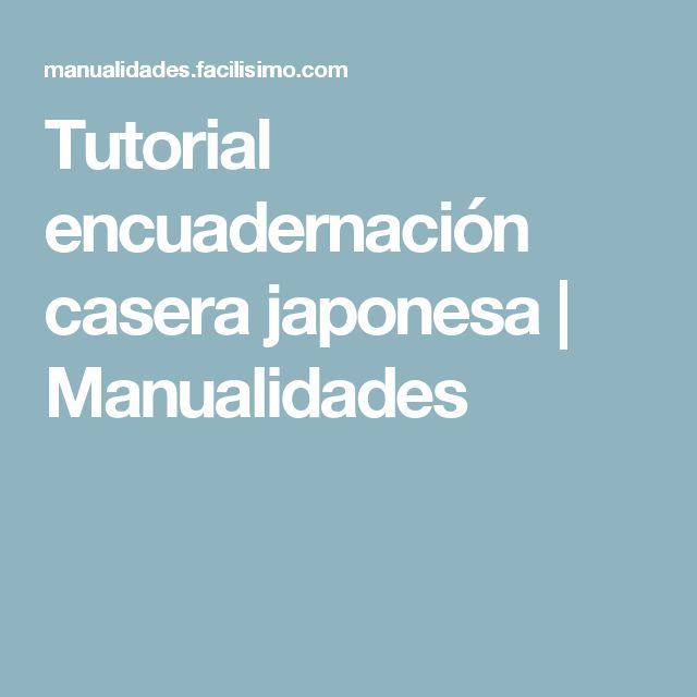 Tutorial encuadernación casera japonesa | Manualidades