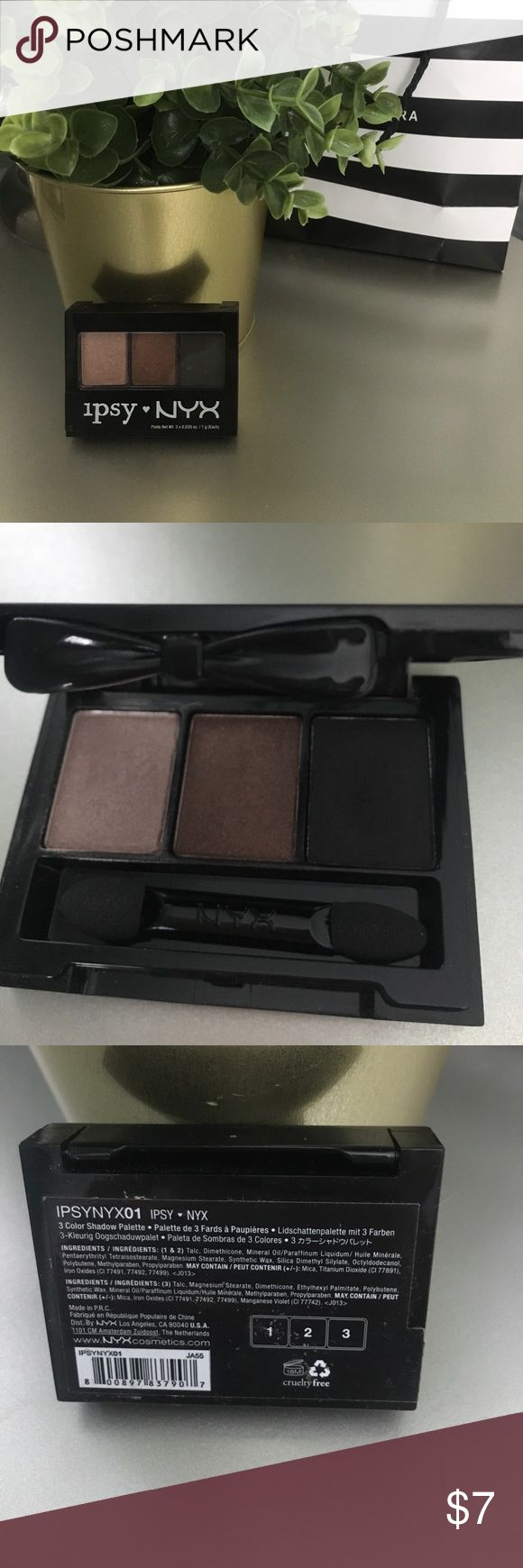 NYX Ipsy  Eyeshadow New Ipsy NYX three eyeshadow palette, only watched. you get brown Shimmer shadow ,copper shimmer shadow, and Matt black NYX Makeup Eyeshadow