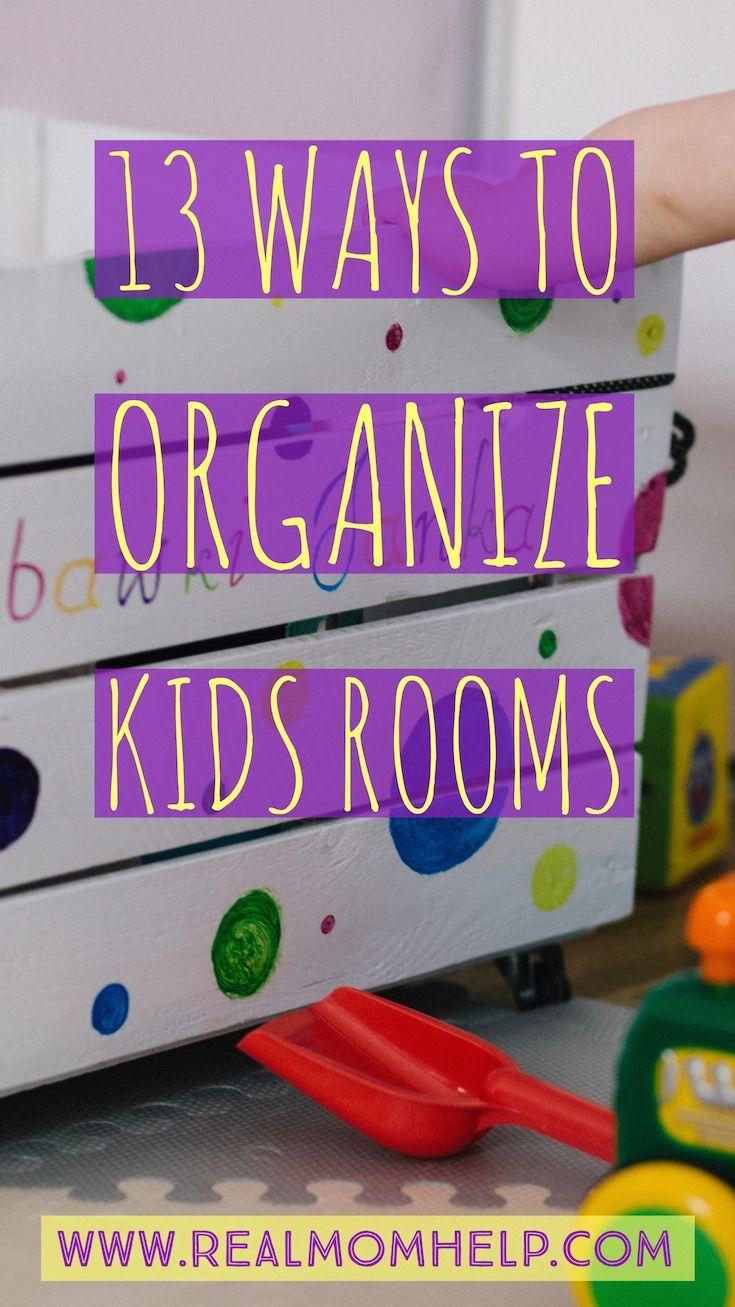 13 Ways to Organize Kids Rooms