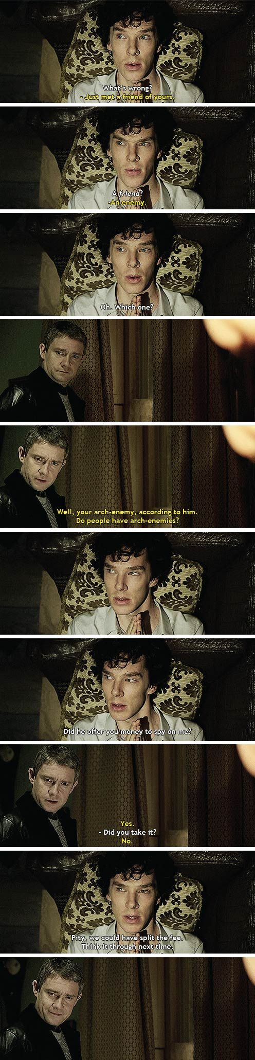"""""""Pity, we could have split the fee. Think it through next time.""""  I forget how amazing this scene is sometimes."""