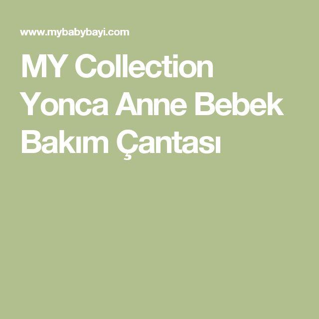 MY Collection Yonca Anne Bebek Bakım Çantası