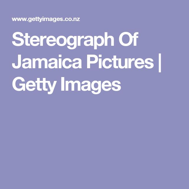 Stereograph Of Jamaica Pictures | Getty Images
