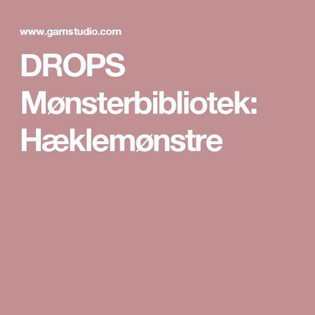 DROPS Mønsterbibliotek: Hæklemønstre