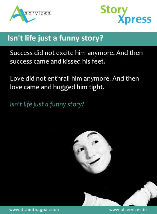 Isn't life just a funny story ? #storytelling