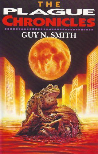 The Plague Chronicles by Guy N. Smith