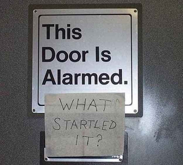 This sign: | The 31 Most Sarcastic Things That Ever Happened... I was lol'ing so hard!