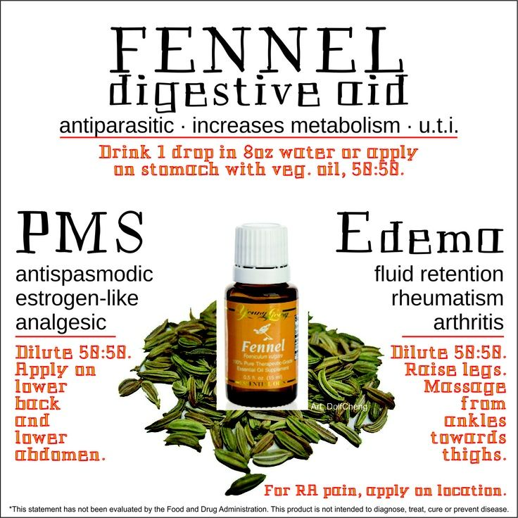 Young Living Fennel Essential Oil PMS and Edema.   Anybody interested in purchasing the oils or products or learning more about Young Living can email me at siegel_m@bellsouth.net. I would be more than happy to help!  Main website www.youngliving.com Or check out the products and order at   https://www.youngliving.com/signup/?site=US=1483454=1483454