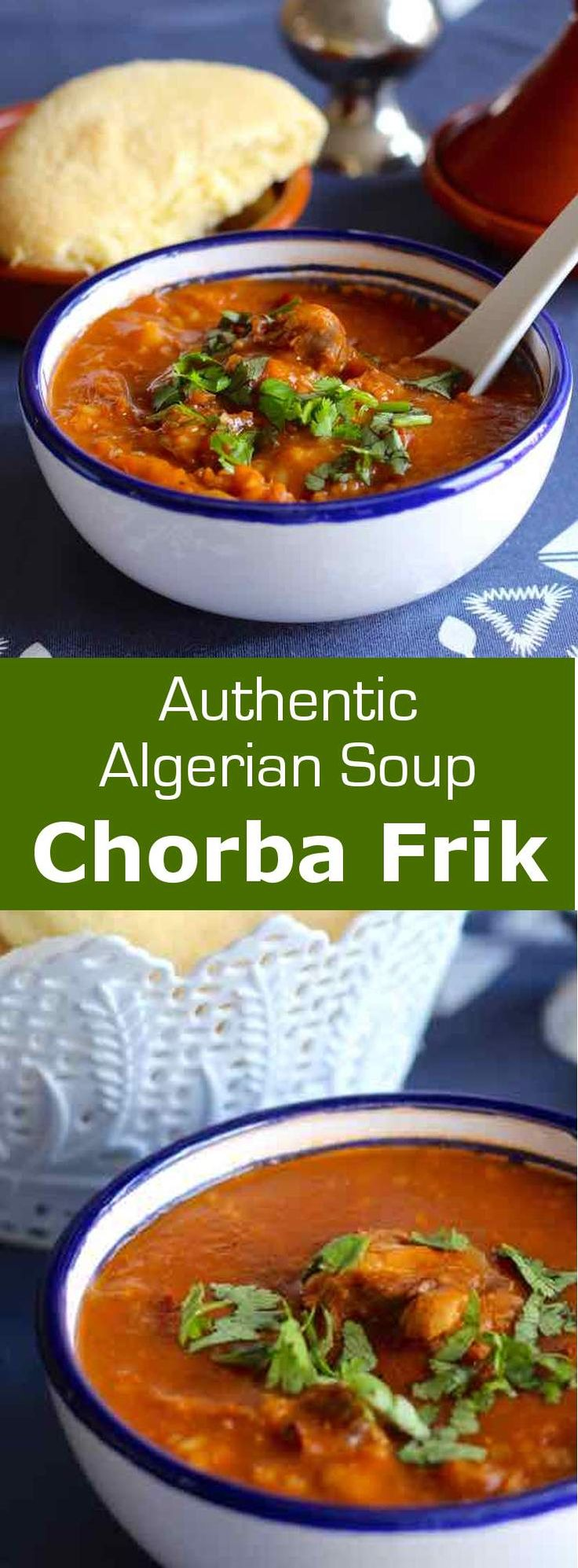 Chorba frik is a variant of a very traditional soup Maghreb consumed in Algeria, Tunisia and Libya, prepared with mutton or lamb. #soup…