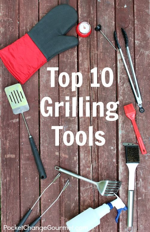 Top 10 Grilling Tools :: from PocketChangeGourmet.com