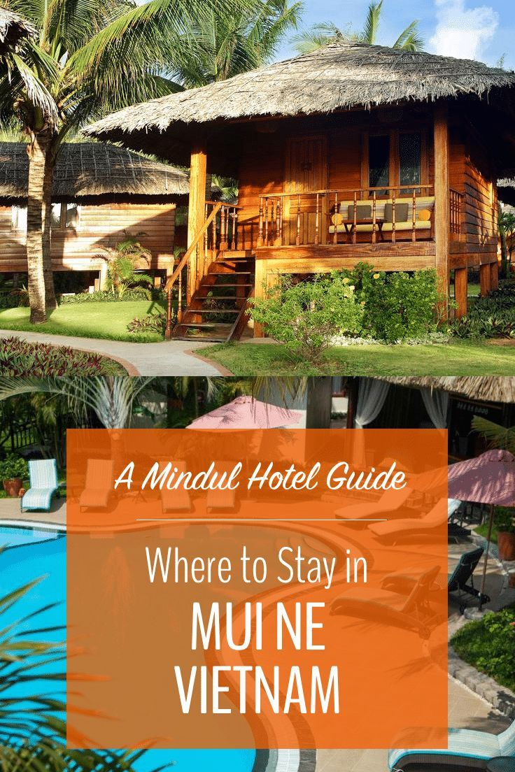 It can be a little tricky to find the best Mui Ne hotels, since both sides of the main road are lined with wall-to-wall resorts, hostels and hotels. You've got to pick your spot carefully, too, since the beach migrates, leaving some resorts beachless for much of the year. Click for your guide to the best Mui Ne hotels. | Mindful Travel | Mindful Hotels | Vietnam Hotels