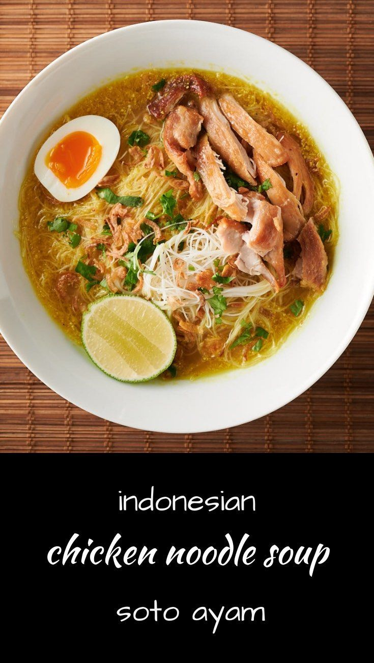 Soto Ayam Indonesian Chicken Noodle Soup Recipe