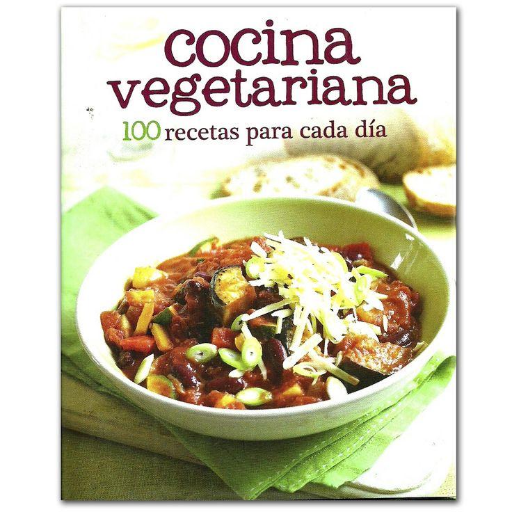 Libro Cocina vegetariana. 100 recetas para cada día – Varios  - Grupo Planeta  http://www.librosyeditores.com/tiendalemoine/3415-cocina-vegetariana-100-recetas-para-cada-dia-9781445469201.html  Editores y distribuidores