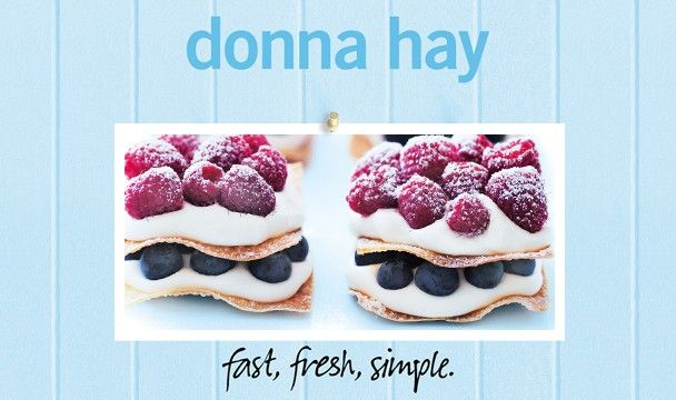 Berry Mille Feuille : Donna Hay Fast Fresh Simple : The Home Channel