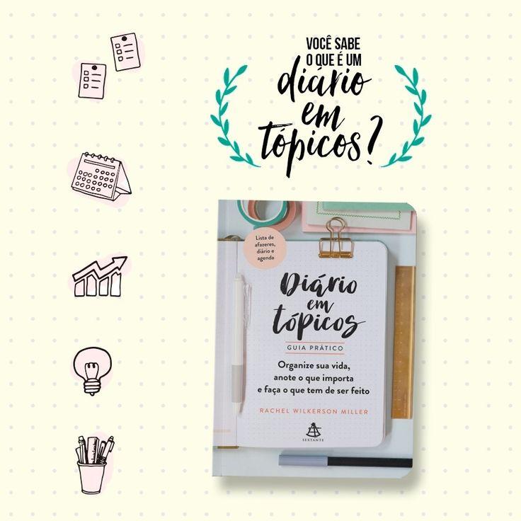 """190 curtidas, 4 comentários - Editora Sextante (@editorasextante) no Instagram: """"Você sabe o que é um diário em tópicos? > http://diarioemtopicos.com.br #diárioemtópicos"""""""