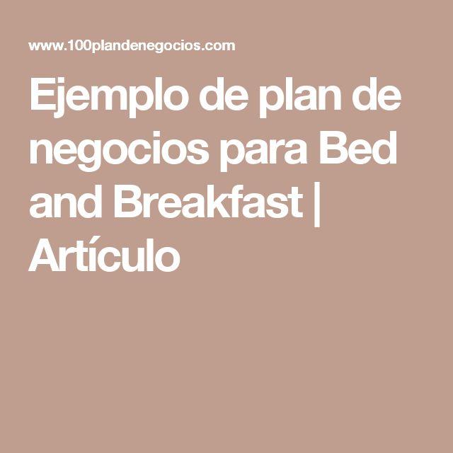 Ejemplo de plan de negocios para Bed and Breakfast | Artículo