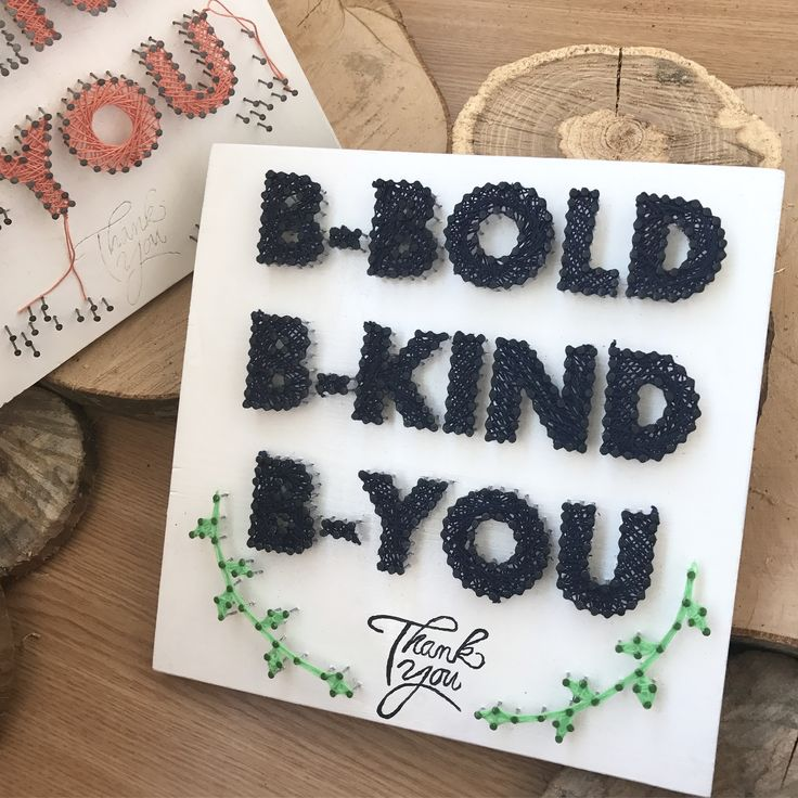Be bold, be kind, be you - string art piece of art. (fb: www.facebook.com/atelierulluighidus)