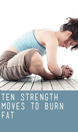 Strength Moves to Burn Fat   Workout