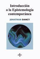 Introduccion a la epistemología contemporánea / Jonathan Dancy
