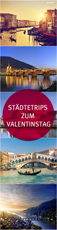 Städtetrip Zum Valentinstag   Top 5 Reiseziele