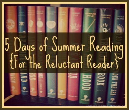 summer-reading-for-the-reluctant-reader 5 Days of Summer Reading {For the Reluctant Reader}